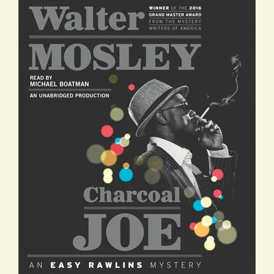 Charcoal Joe: An Easy Rawlins Mystery Audiobook, by Walter Mosley