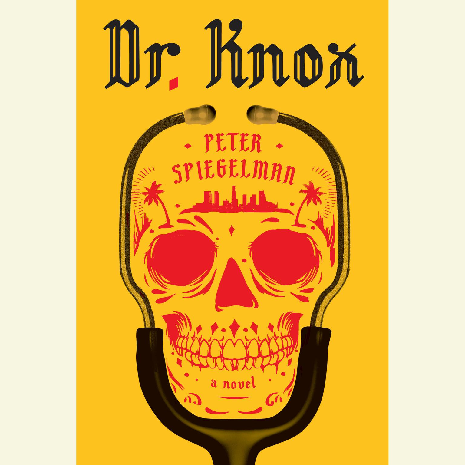 Printable Dr. Knox: A novel Audiobook Cover Art
