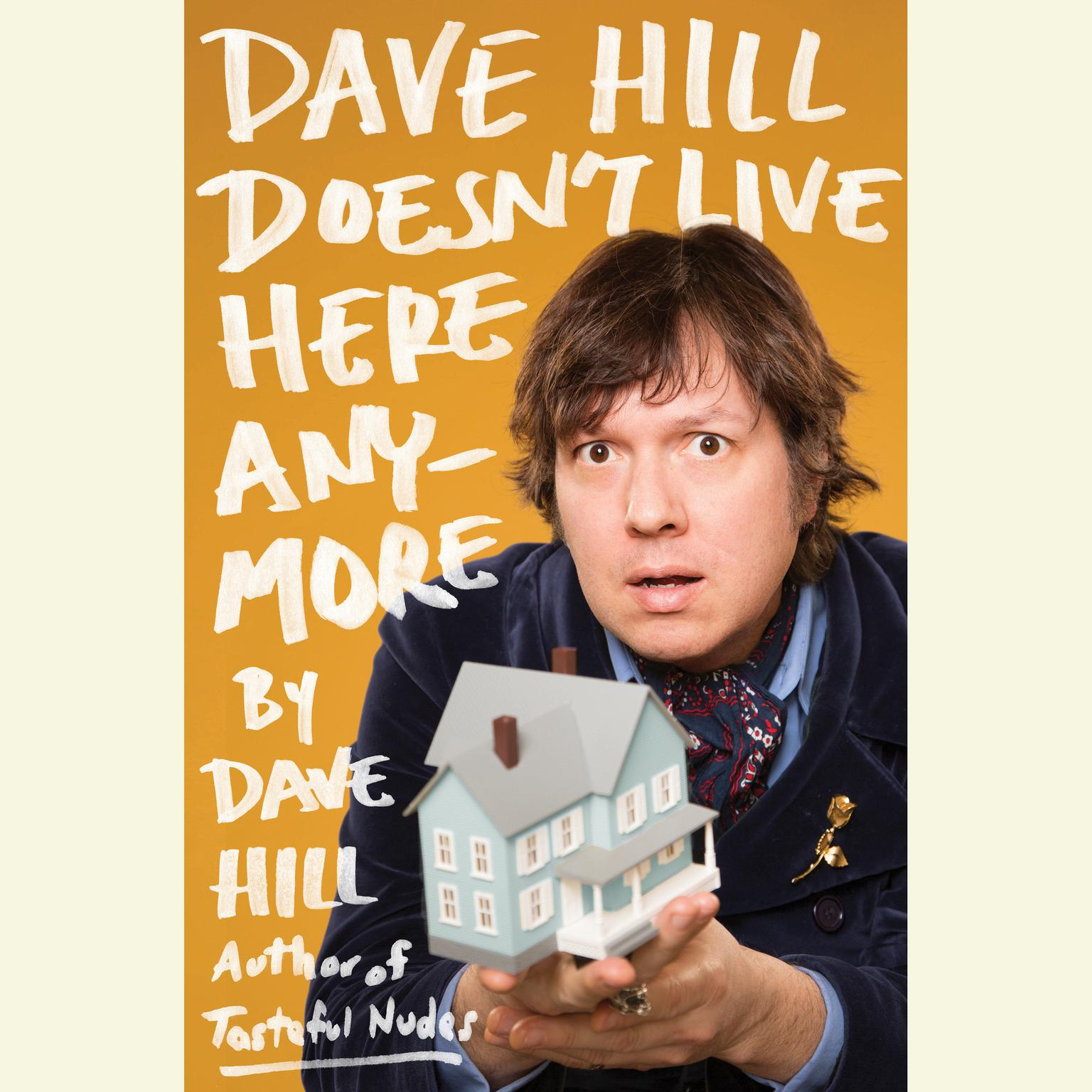 Printable Dave Hill Doesn't Live Here Anymore Audiobook Cover Art