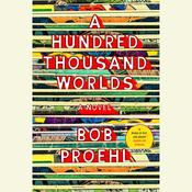 A Hundred Thousand Worlds, by Bob Proehl