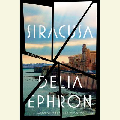 Siracusa Audiobook, by Delia Ephron