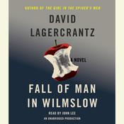 Fall of Man in Wilmslow: The Death and Life of Alan Turing; A Novel, by David Lagercrantz