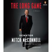 The Long Game: A Memoir, by Mitch McConnell