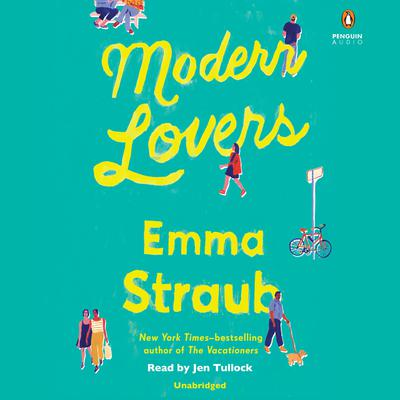 Modern Lovers Audiobook, by Emma Straub