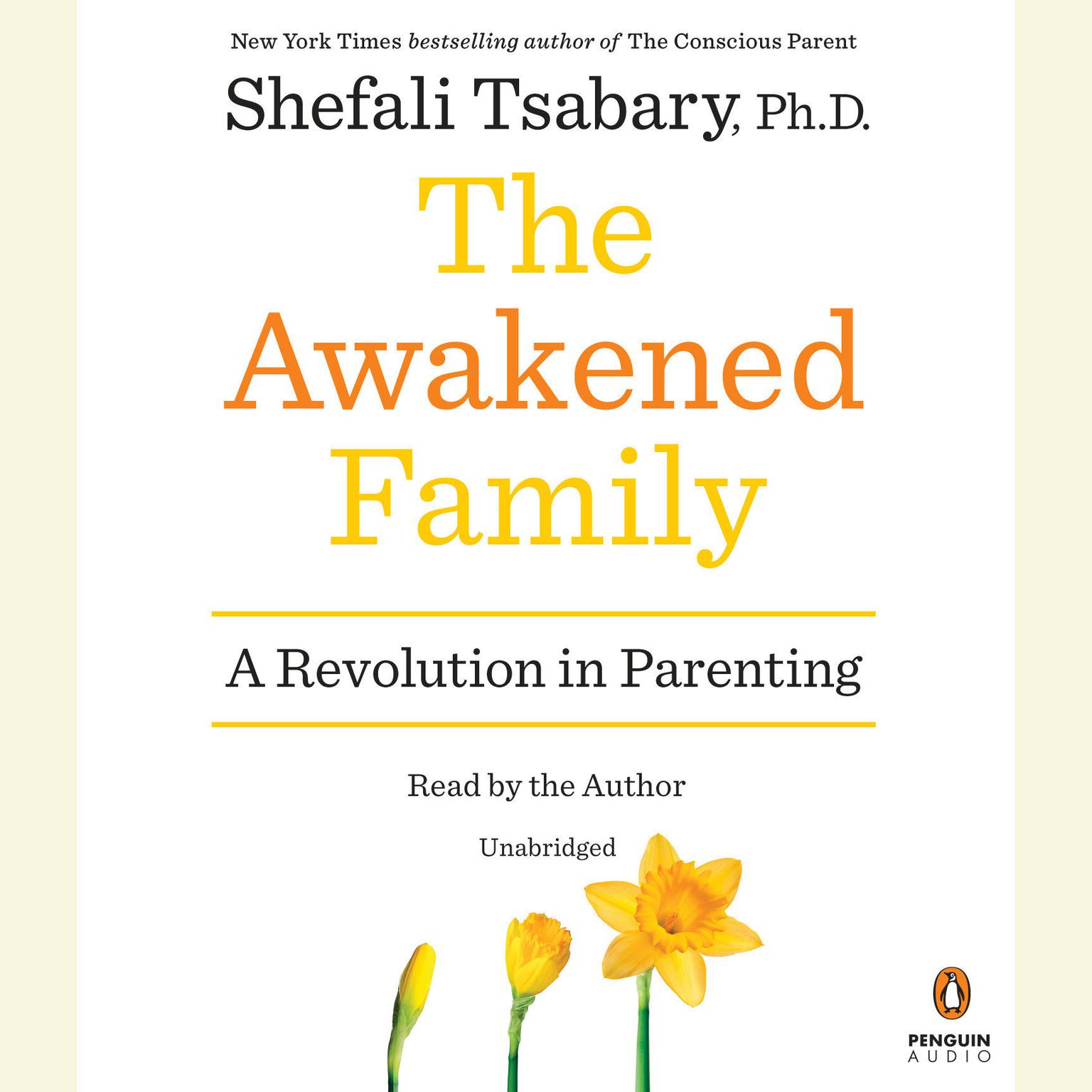 Printable The Awakened Family: A Revolution in Parenting Audiobook Cover Art