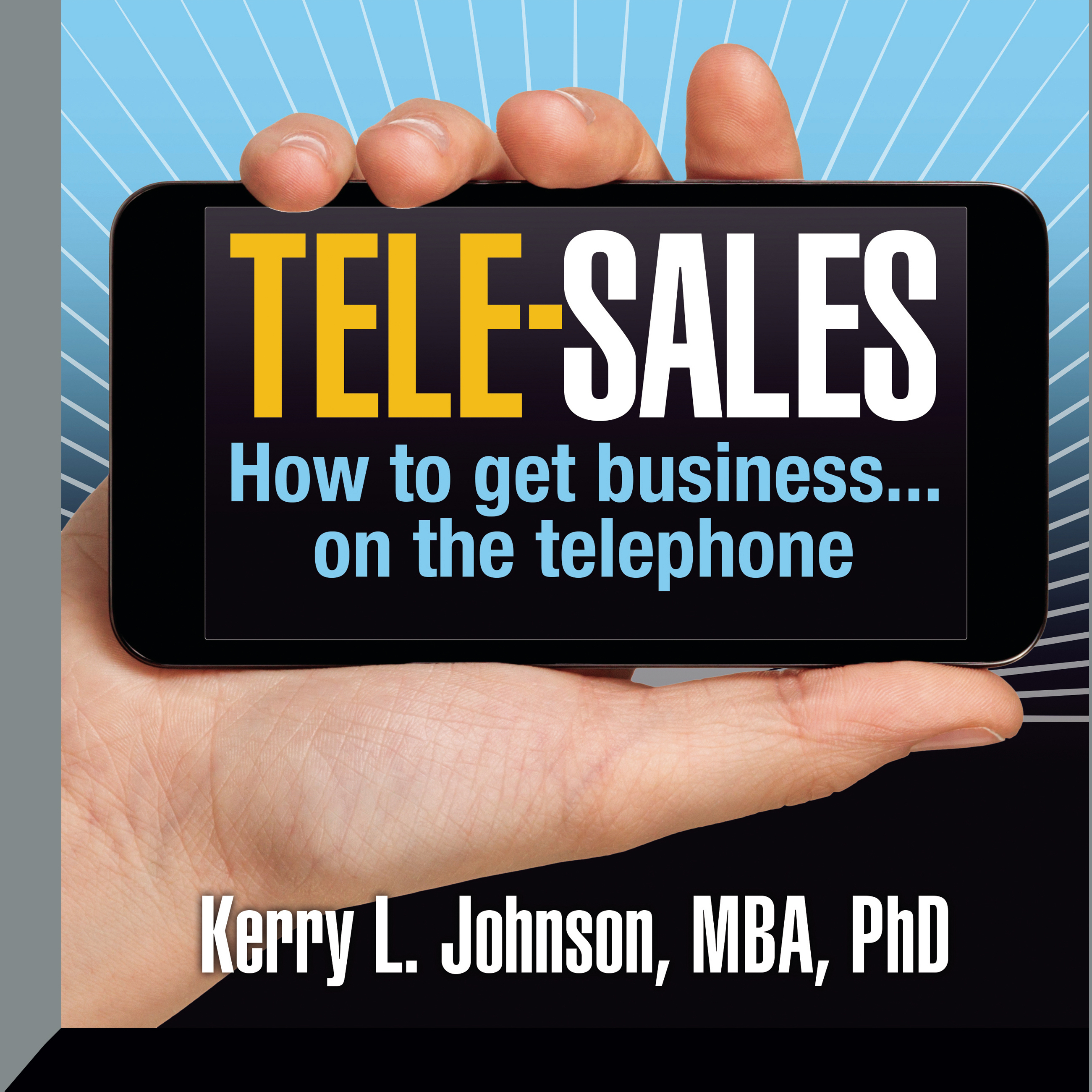 Printable Tele-Sales: How To Get Business on the Telephone Audiobook Cover Art