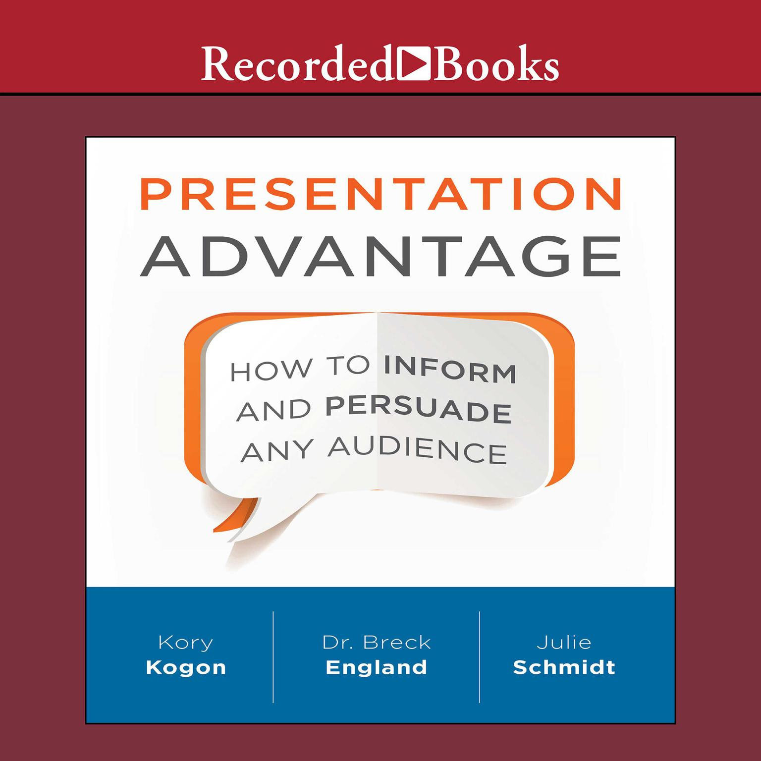 Printable Presentation Advantage: How to Inform and Persuade Any Audience Audiobook Cover Art