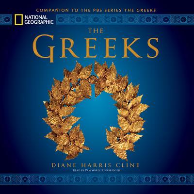 The Greeks Audiobook, by Diane Harris Cline