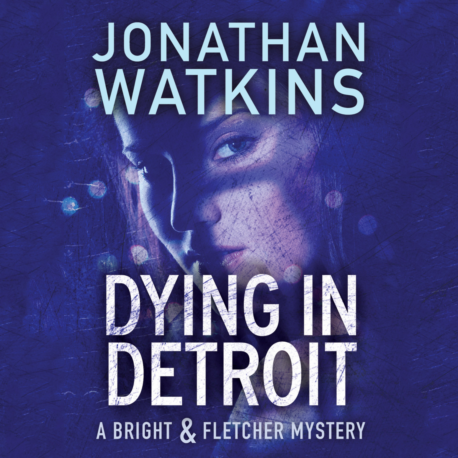 Printable Dying in Detroit: A Bright & Fletcher Mystery Audiobook Cover Art
