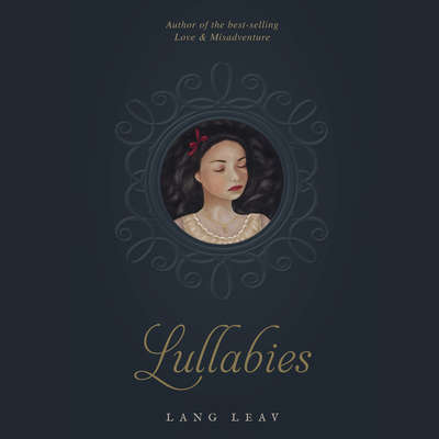 Lullabies Audiobook, by Lang Leav