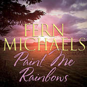 Paint Me Rainbows Audiobook, by Fern Michaels