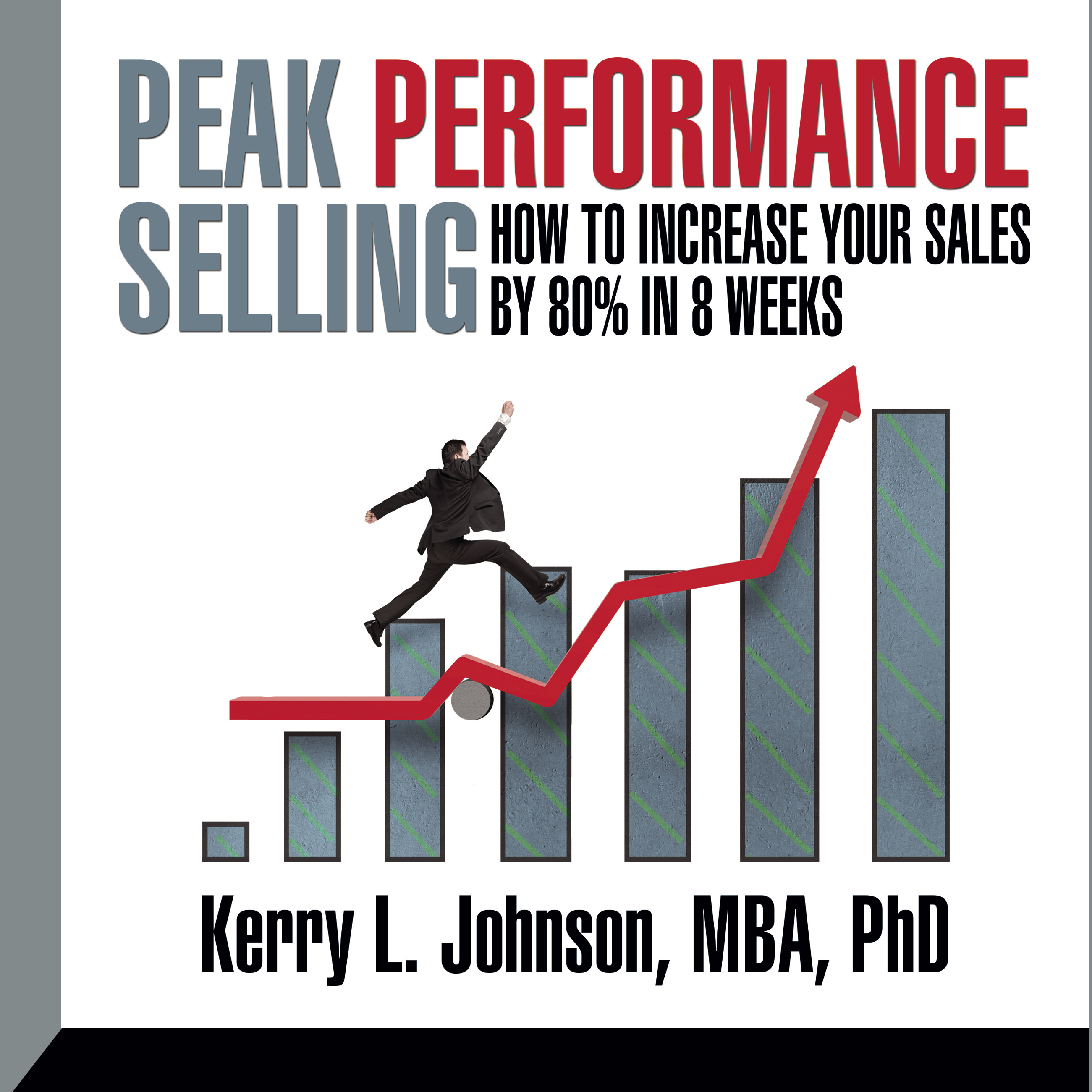 Printable Peak Performance Selling: How to increase your sales by 80% in 8 weeks Audiobook Cover Art