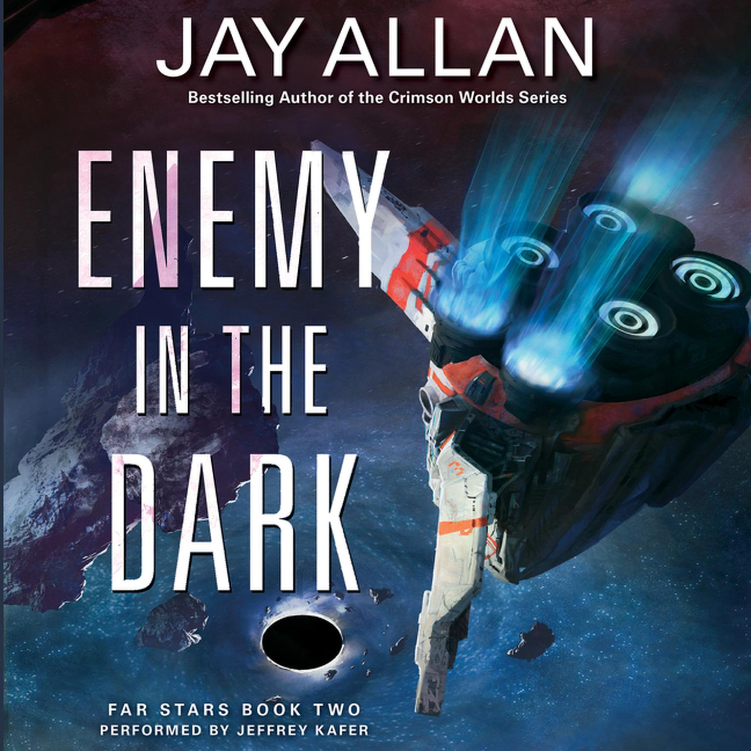 Printable Enemy in the Dark: Far Stars Book Two Audiobook Cover Art