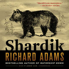 Shardik Audiobook, by Richard Adams