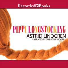 Pippi Longstocking Audiobook, by Astrid Lindgren