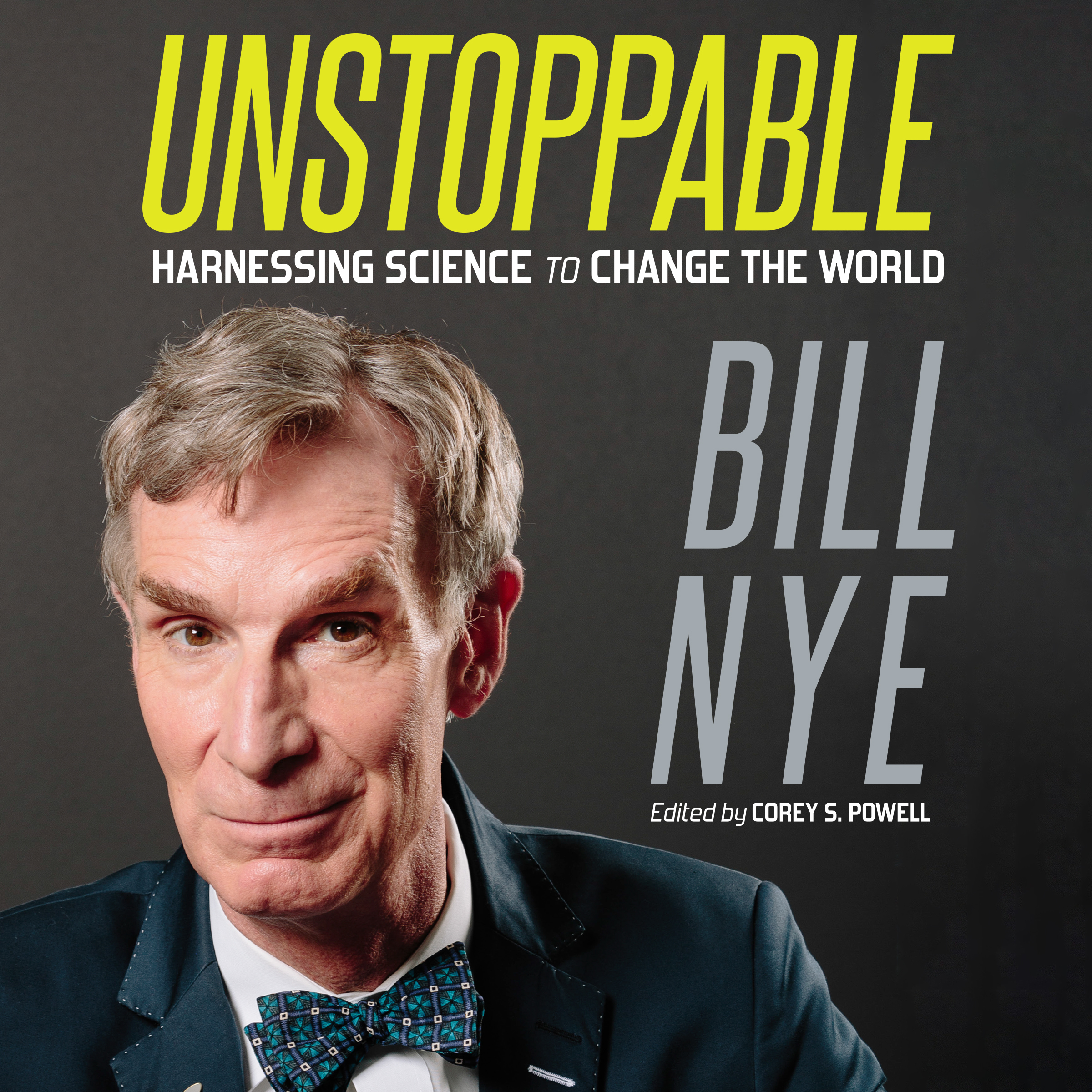 Printable Unstoppable: Harnessing Science to Change the World Audiobook Cover Art