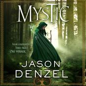 Mystic: A Novel Audiobook, by Jason Denzel