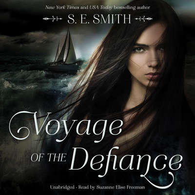 Voyage of the Defiance Audiobook, by S.E. Smith