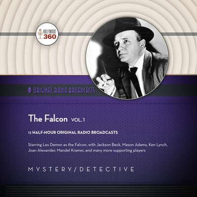 The Falcon, Vol. 1 Audiobook, by Hollywood 360