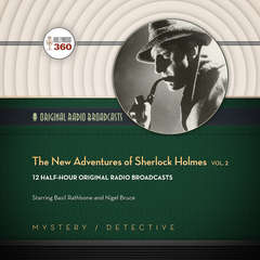 The New Adventures of Sherlock Holmes, Vol. 2 Audiobook, by Hollywood 360