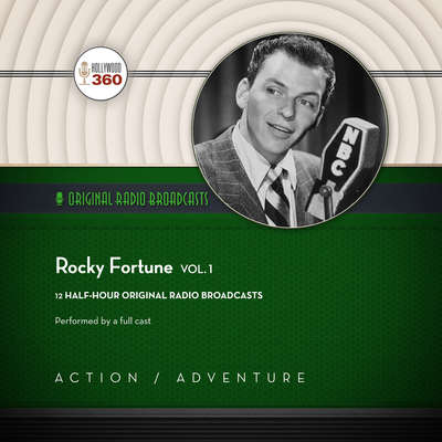 Rocky Fortune, Vol. 1 Audiobook, by Hollywood 360