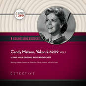 Candy Matson, Yukon 2-8209, Vol. 1 Audiobook, by Hollywood 360