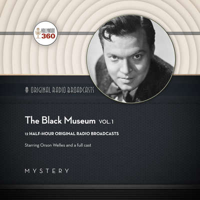 The Black Museum, Vol. 1 Audiobook, by Hollywood 360