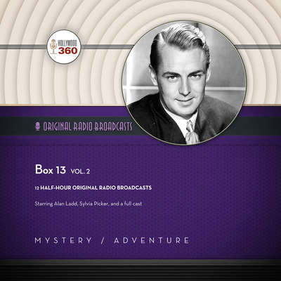 Box 13, Vol. 2 Audiobook, by Hollywood 360