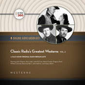 Classic Radio's Greatest Westerns, Vol. 2 Audiobook, by Hollywood 360