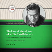 The Lives of Harry Lime, a.k.a. The Third Man, Vol. 1 Audiobook, by Hollywood 360