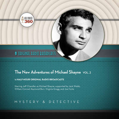 The New Adventures of Michael Shayne, Vol. 2 Audiobook, by Hollywood 360