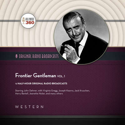 Frontier Gentleman, Vol. 1 Audiobook, by Hollywood 360