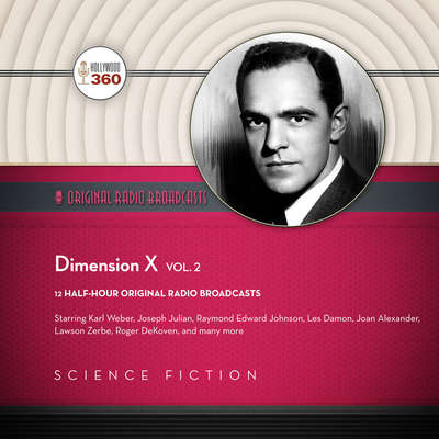 Dimension X, Vol. 2 Audiobook, by Author Info Added Soon