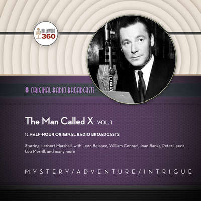 The Man Called X, Vol. 1 Audiobook, by Author Info Added Soon