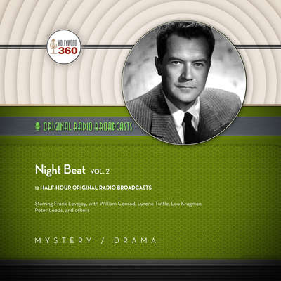 Night Beat, Vol. 2 Audiobook, by Hollywood 360