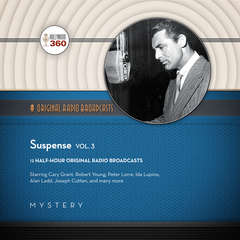 Suspense, Vol. 3 Audiobook, by CBS Radio, Hollywood 360