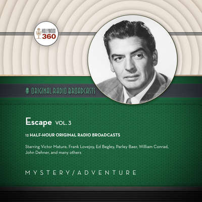Escape, Vol. 3 Audiobook, by Hollywood 360
