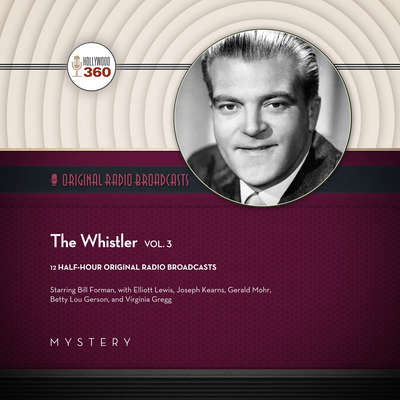 The Whistler, Vol. 3 Audiobook, by Author Info Added Soon