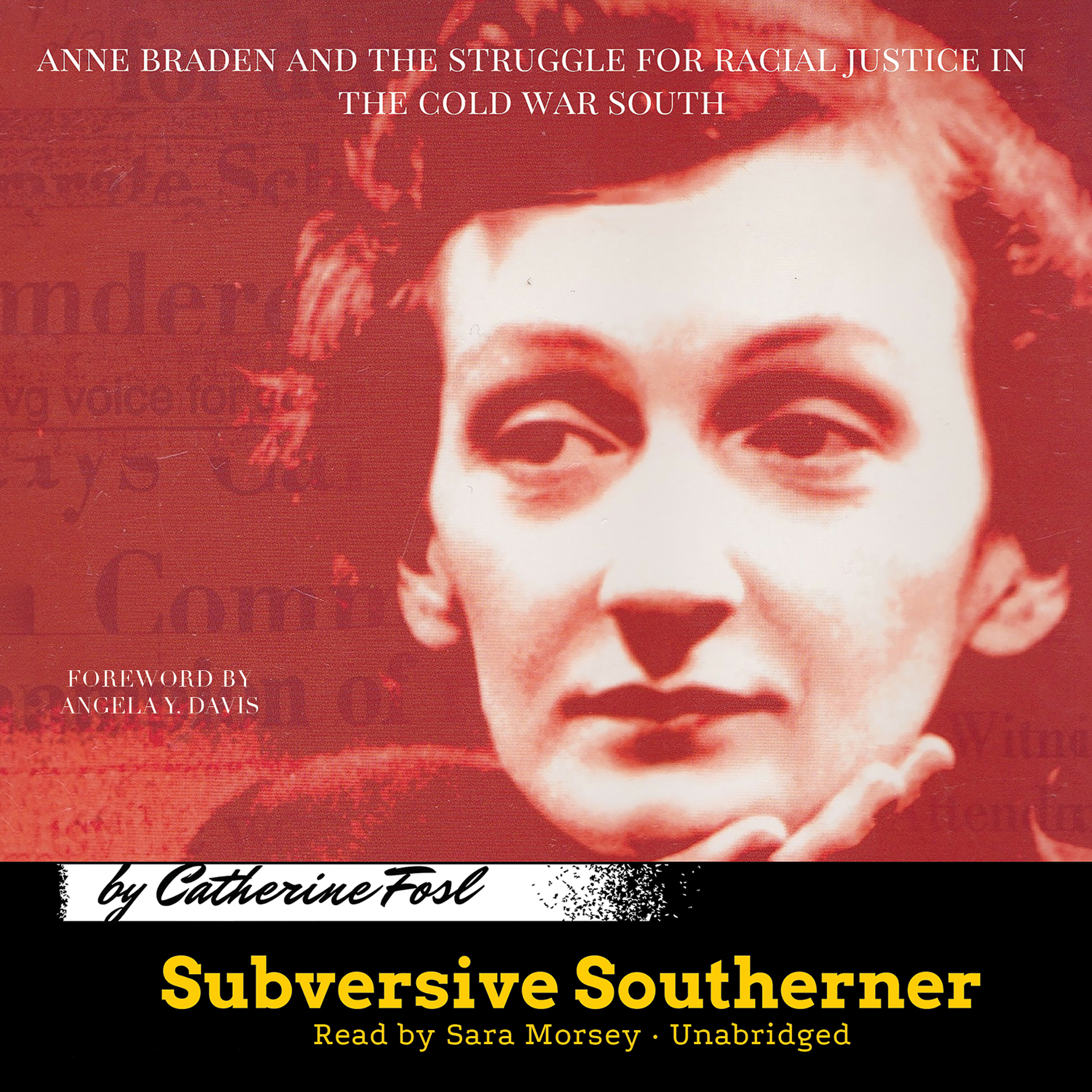 Printable Subversive Southerner: Anne Braden and the Struggle for Racial Justice in the Cold War South Audiobook Cover Art