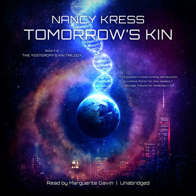 Tomorrow's Kin: Book 1 of the Yesterday's Kin Trilogy Audiobook, by Nancy Kress