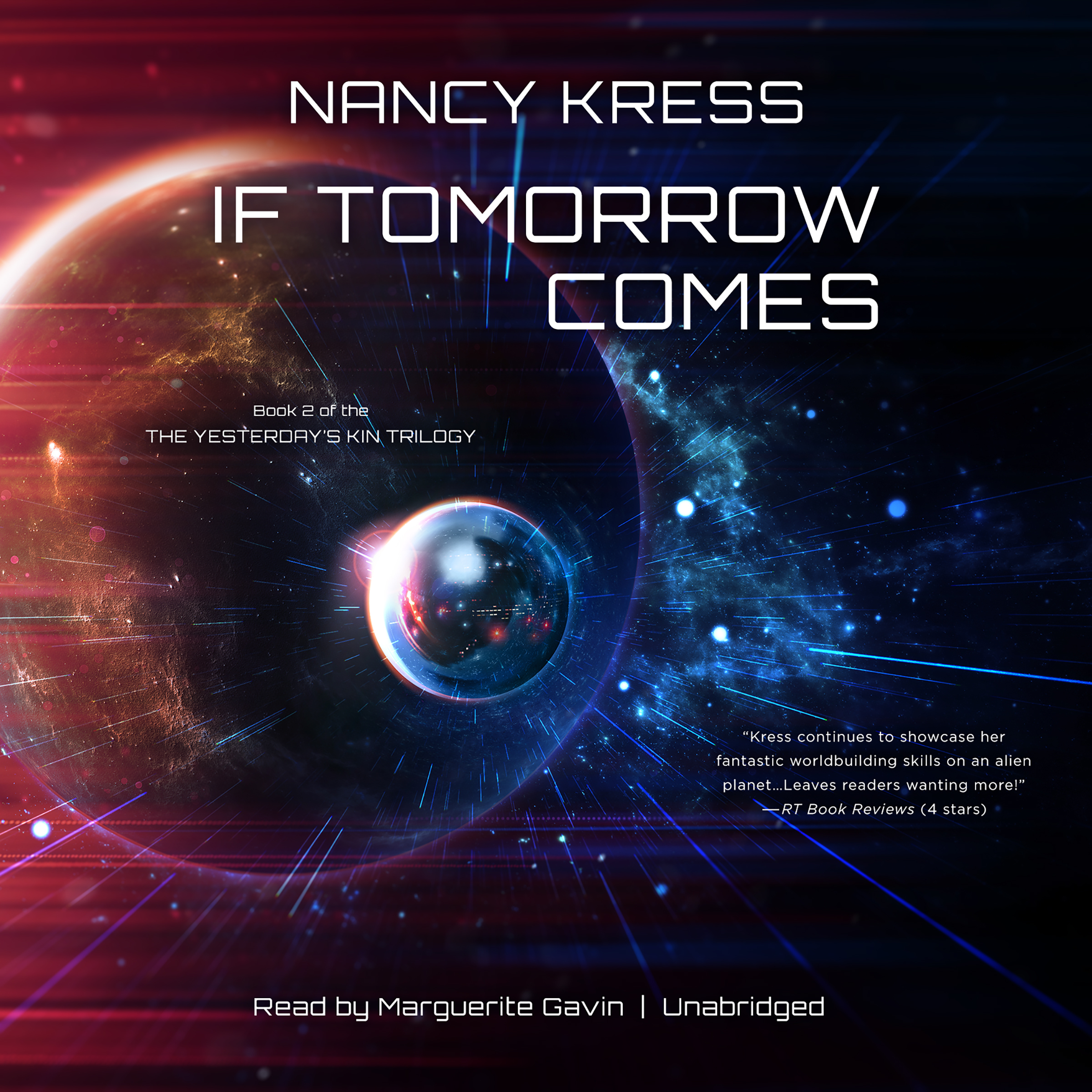 Printable If Tomorrow Comes: Book 2 of the Yesterday's Kin Trilogy Audiobook Cover Art