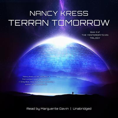 Terran Tomorrow: Book 3 of the Yesterday's Kin Trilogy Audiobook, by Nancy Kress