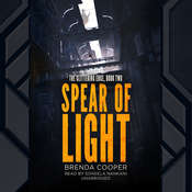 Spear of Light: The Glittering Edge, Book Two, by Brenda Cooper