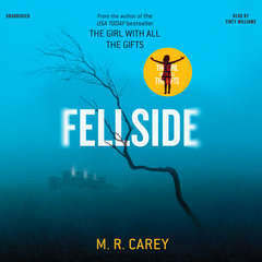 Fellside Audiobook, by M. R. Carey