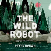 The Wild Robot Audiobook, by Peter  Brown