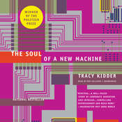 The Soul of a New Machine, by Tracy Kidder