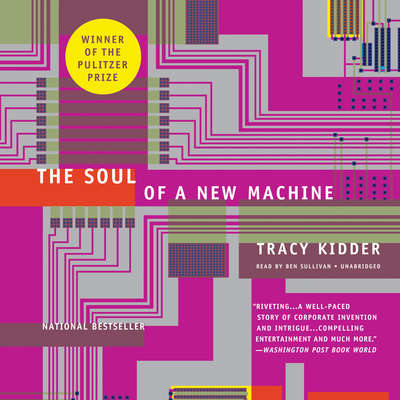 The Soul of a New Machine Audiobook, by Tracy Kidder