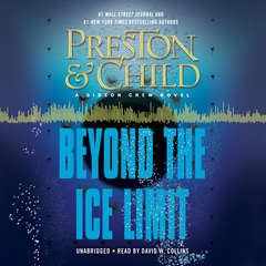 Beyond the Ice Limit: A Gideon Crew Novel Audiobook, by Douglas Preston, Lincoln Child