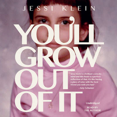 Youll Grow Out of It Audiobook, by