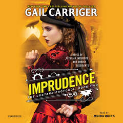 Imprudence Audiobook, by Gail Carriger